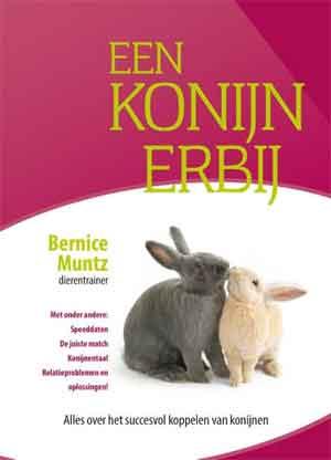 Bernice Muntz Een konijn erbij Boek over konijnen koppelen