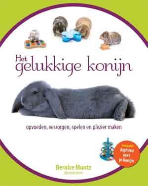 Bernice Muntz Het gelukkige konijn Boek over konijnen opevoeden en verzorgen